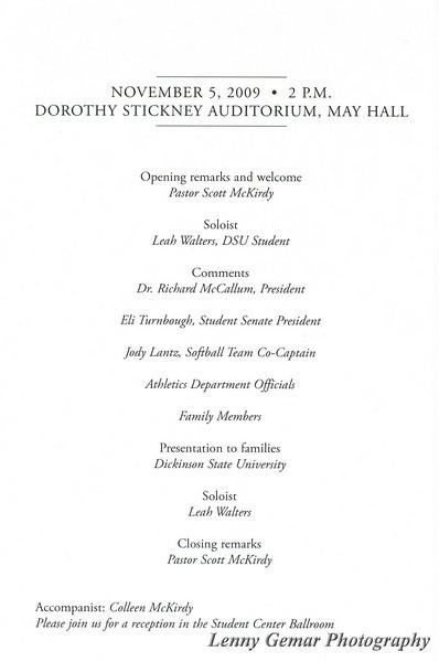 DSU Memorial Program for Ashley, Kyrstin, and Afton.  Memorial was held at 2:00 PM, Thursday November 5th, 2009 in Dorothy Stickney Auditorium (May Hall).