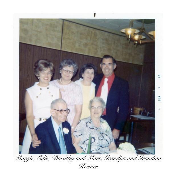 Margie, Edie, Dorothy and Mart, Grandpa and Grandma Kremer