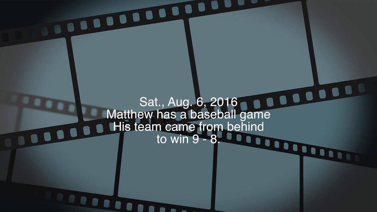 Video:  2 mins.  Matthew's team plays baseball at Little League Park