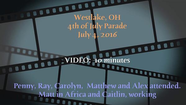 VIDEO: 10 minutes -- July 4, 2016 - Westlake, OH Parade
