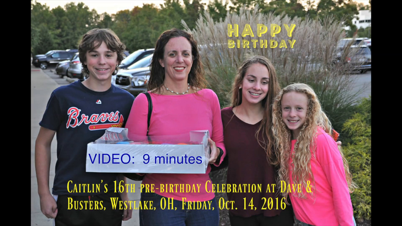 Caitlin's pre-birthday party at Dave & Busters, Westlake, OH, Fri., Oct. 14, 2016, 7pm