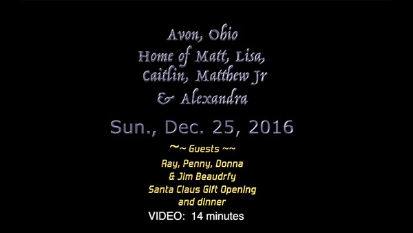Christmas Day 2016 at the Downings-Revised version...corrected Jim's name and shortened video.
