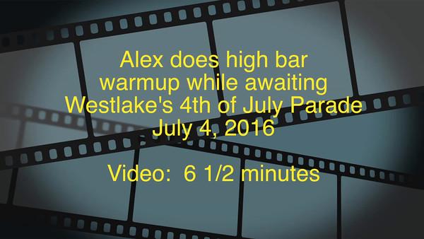 VIDEO:  6 1/2 minutes -- Baby:  Gymnastics prior to Westlake 4th Parade 2016--High Bar  ; > )