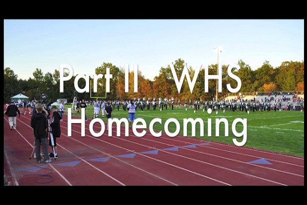 WHS Homecoming - Part II of II