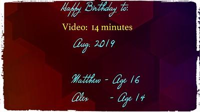 Video:  Matthew & Alex's Jt. BD 2019