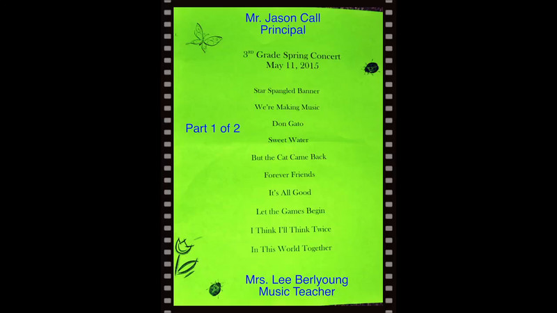 3rd Grade Spring Concert-May 22, 2015, Heritage South, Avon, OH-Part 1 of 2