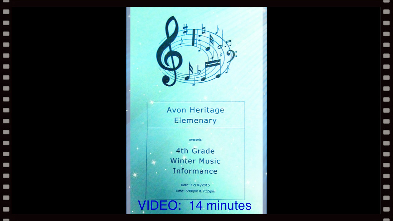 "Alex Downing-Avon Heritage Elementary 4th Grade Winter Music ""Informance"", Wed., Dec. 16, 2015, 6pm."