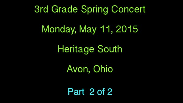 VIDEO:  3rd Grade Spring Concert - Part 2 of 2