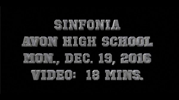 Sinfonia, Avon High School, Mon., Dec. 19, 2016