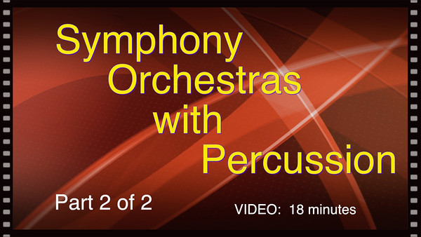 Symphony Orchestras with Percussion, 12-17-2015*