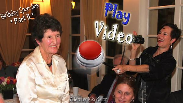 Birthday Speeches, Part II for Lucienne Birthday Celebration 2011