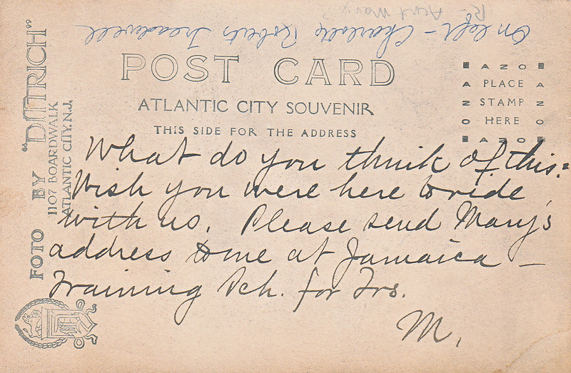 The back of the Charlotte Roberts Treadwell postcard picture. The picture was taken in Atlantic City. Jamaica Training School for Teachers was in the Bronx.