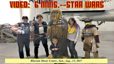 Video:  6 mins ~~ Star Wars, Blossom Music Center, Sun., Aug. 13, 2017
