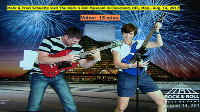 Video:  15 mins. ~~ Mark & Traci visit The Rock n Roll Hall of Fame, Mon., Aug. 14, 2017