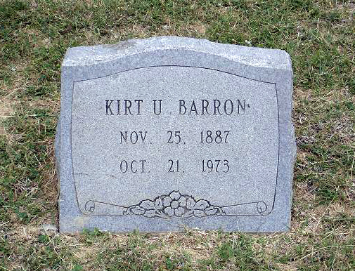BARRON, KIRT U<br /> Elizabeth Cemetery, Roanoke, Texas