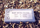 BEAVER, MARY ANN (McVEA)<br /> Dec 9, 1887 - Sep 4, 1970<br /> Saturn Cemetery, Gonzales Co, Texas