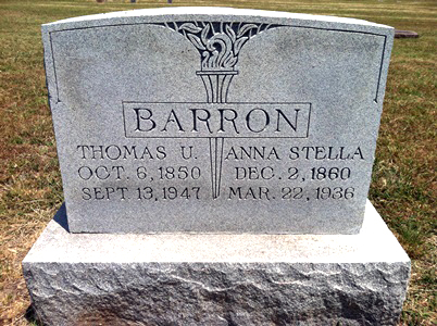 BARRON, THOMAS URIAH and ANNA STELLA (STEIFER)<br /> Elizabeth Cemetery, Roanoke, Texas<br /> <br /> [parents of Cora Louise (Barron) Smith]
