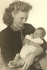 My mother (Dorothy Joy Suhre Gaskin) holding my brother (John Gaskin).