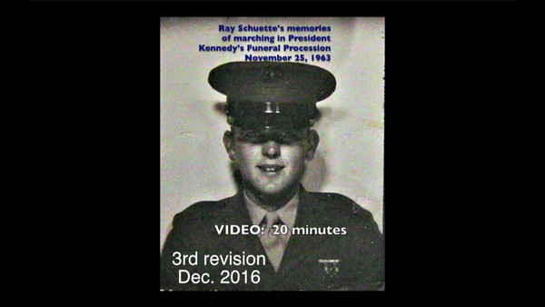 VIDEO:  12 minutes - JFK's Funeral Procession, November 25, 1963 - Ray Schuette's Memories of that day and includes Cleveland Blossom Orchestra playing music relating to that day. Version 4, Nov. 30, 2016