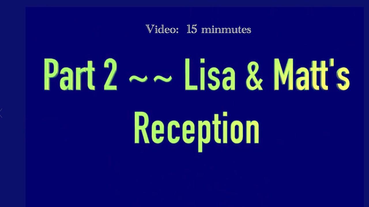 Reception Part 2 Video