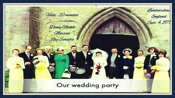 video:  Ray & Penny marry, Sept. 1, 1971, Leintwardine, England