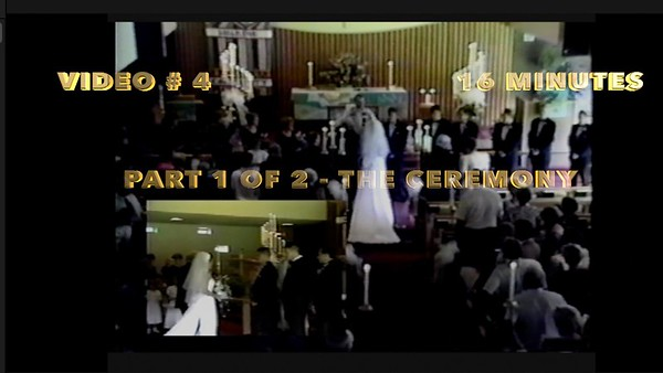 Video # 4 ~~ Part 1 of 2 ~~ The Ceremony -- 16 minutes