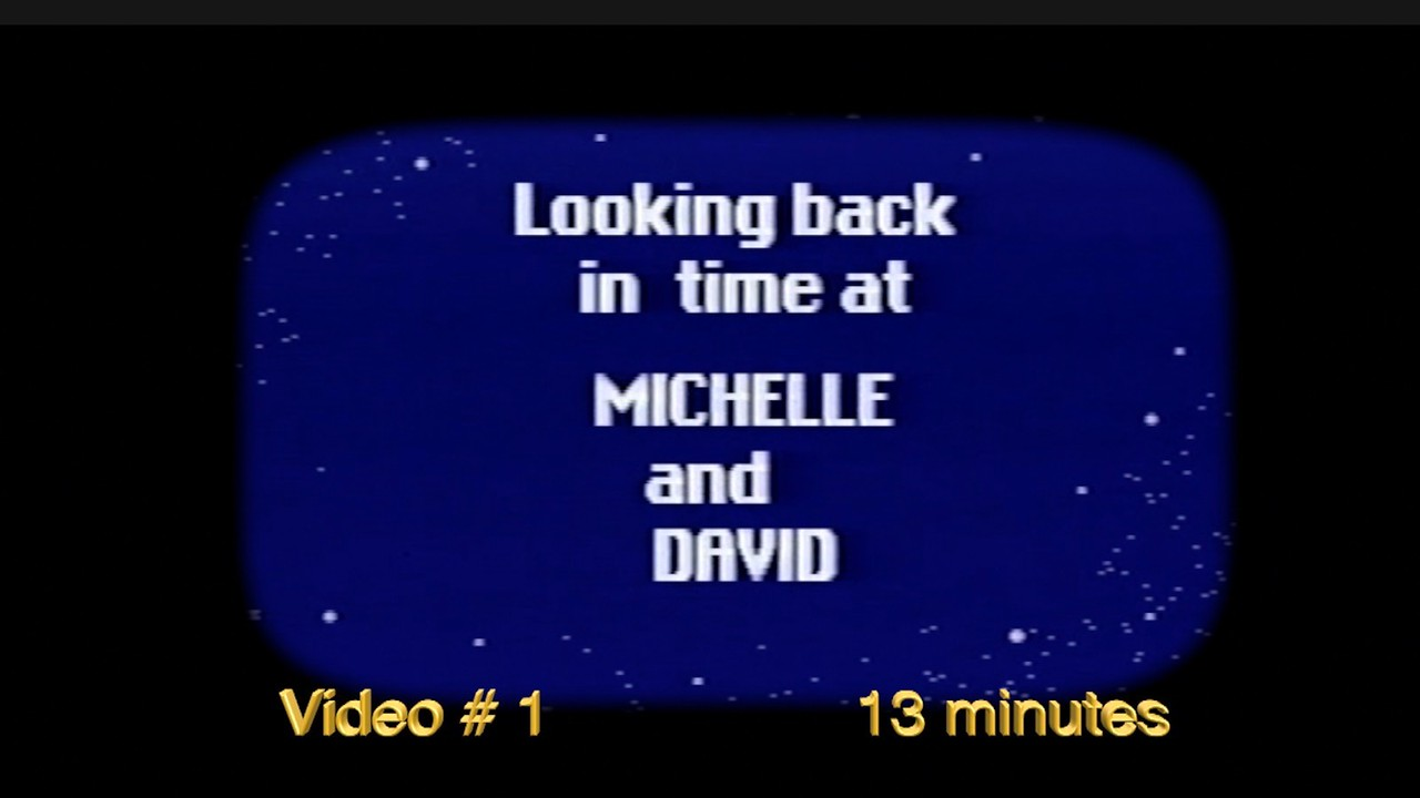 Video:  # 1 ~~ Dave & Michelle Growing up & dating