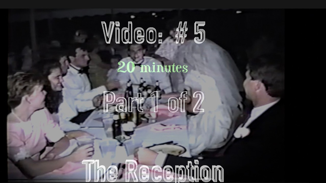 Video # 5 - Part 1 of 2 ~~ Reception