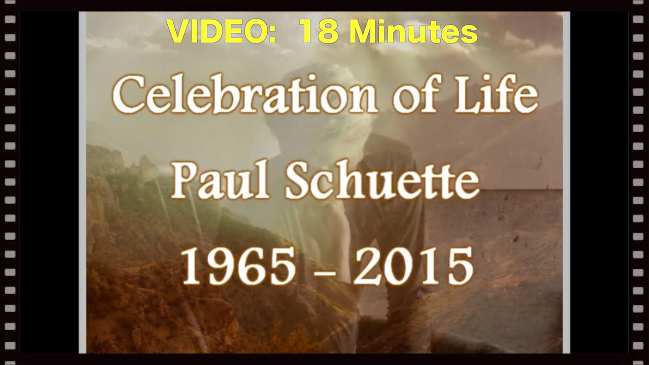 Paul Schuette-Video:  18 minutes