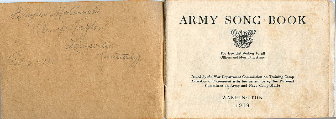 Clayton Holbrook's Army song book from Word War I , 1919.