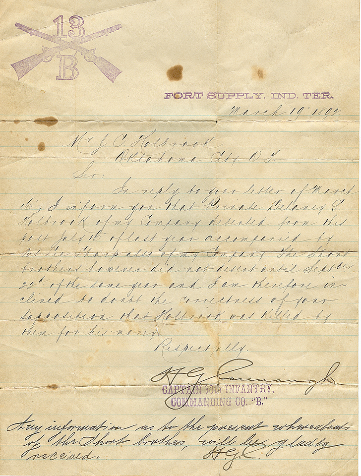 "Actual letter dated March 19, 1892 from Army Captain H.G. Cavanaugh to Jesse Holbrook concerning the murder of Delaney Grant Holbrook.  They believed the ""Short"" brothers had something to do with his death."