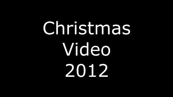 2012 Christmas Video