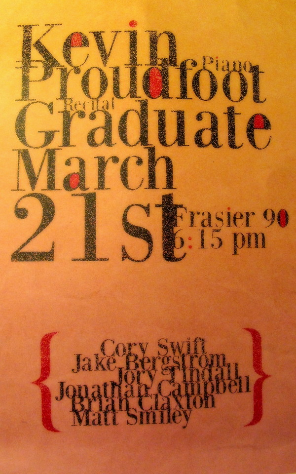 This image is the the full poster announcing Kevin's Graduate Recital.