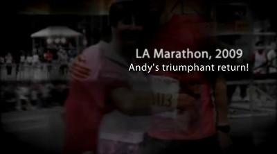 LA Marathon, 2009. Andy's triumphant return.