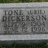 Leona (Tone) Dickerson nee Urie. Married to Arlie Dickerson. Buried in Hopewell Cemetery (Dallas County, near Tunas).