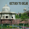 Return to Delhi