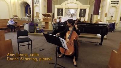 J.S. Bach                 Sonata in G (BWV 1027) for Viola da Gamba (or cello) and Cembalo (piano):                                 Two Movements: 1. Adagio    2. Allegro ma non tanto                                                                  Amy Leung, cello and Donna Stoering, piano