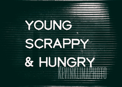Young, Scrappy & Hungry