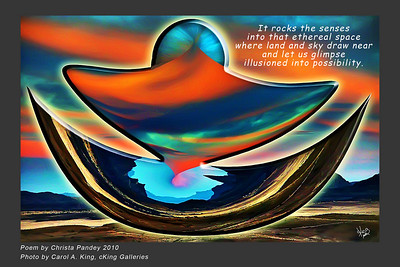 Photo without poem available at: http://ckinggalleries.smugmug.com/Art-By-Carol/Fire-And-Sun/12239468_QWFwC#898773019_znQ4x