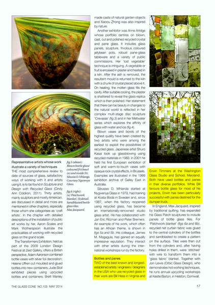 This is an excerpt from the second of two articles about uses of the recycled glass by artists around the world. On this page, the author references two artists of note from the United States. I feel honored to be mentioned as one of those two!