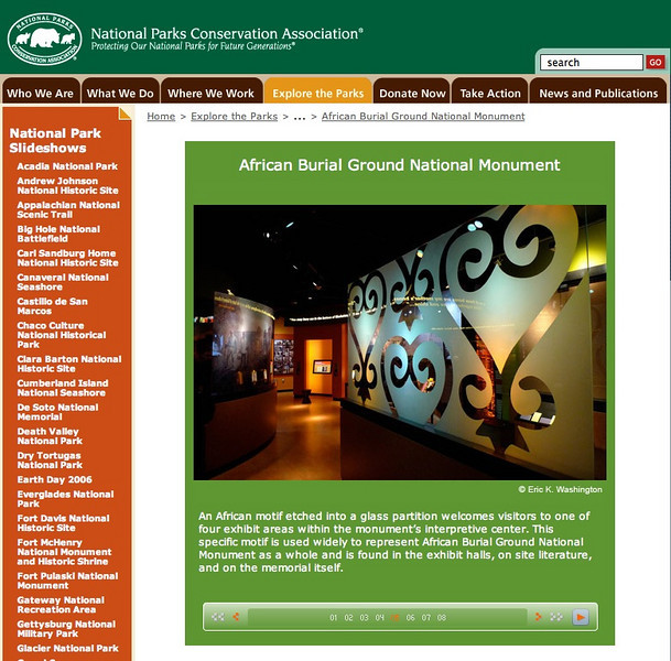 FEATURED WORK:<br /> National Parks Conservation Association online slide show:<br /> African Burial Ground National Monument<br /> <br /> Three photos appear in the National Parks Conservation Association's online slide show of the African Burial Ground National Monument in lower Manhattan.