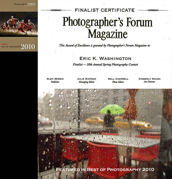 "FEATURED WORK: Downpour<br /> <br /> Finalist -- Photographer´s Forum Magazine's 30th Annual Spring Photography Contest of 2010, published in the hardcover compendium, ""Best of Photography 2010."""