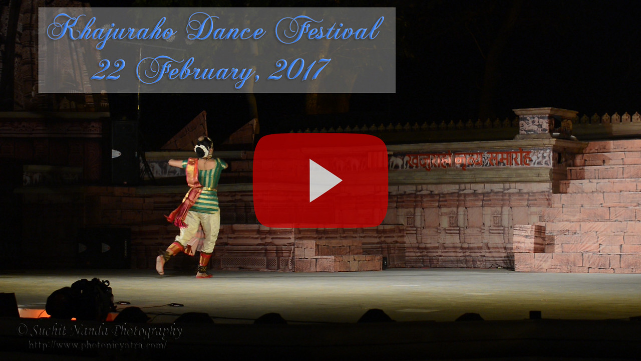 Khajuraho Dance Festival 22nd Feb'17. <br /> Lavanya Sankar, Coimbatore,	Bharatnatyam<br /> Sadashiv Pradhaan, Bhubaneswar 	Mayurbhanj Chhau<br /> Colorful and brilliant classical dance forms of India with roots in the rich cultural traditions offer a feast for the eyes during a weeklong extravaganza. Khajuraho Temples in Madhya Pradesh are popular for their architectural wonders and sculptures.