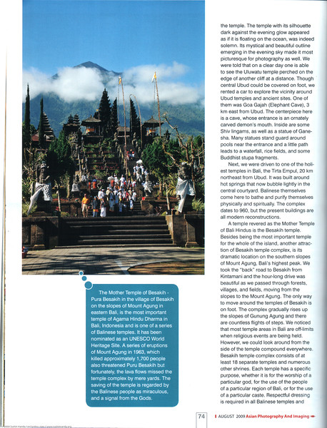 """Asian Photography  <a href=""""http://www.asianphotographyindia.com/"""">http://www.asianphotographyindia.com/</a>  August 2009 Issue - Travel Feature Article - """"Bali - <br /> The Paradise Island"""" article by Anu (Arundhathi) and pictures by Suchit Nanda. <br /> <br /> Asian Photography is India's premier and oldest photography magazine.  <br /> <br /> You can read the full article with full size images at:   <a href=""""http://suchit.net/photo/bali_2009/"""">http://suchit.net/photo/bali_2009/</a>"""