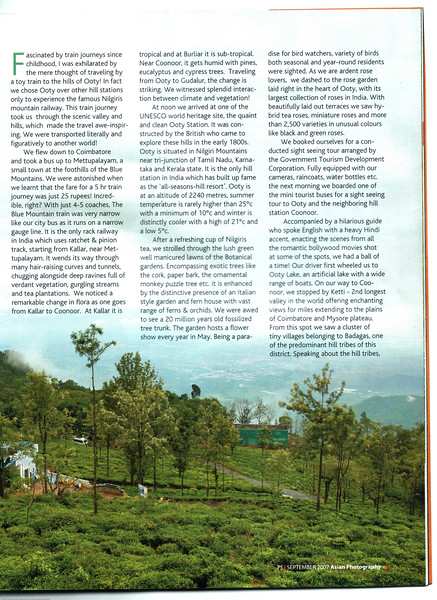 "Asian Photography September 2007 <a href=""http://www.asianphotographyindia.com/"">http://www.asianphotographyindia.com/</a> Travel Feature Article ""Queen of the Hillstations - Ooty"" by Anu & Suchit Nanda<br /> <br /> You can read the full article with full size images at: <a href=""http://suchit.net/writing/ooty2007.htm"">http://suchit.net/writing/ooty2007.htm</a>"