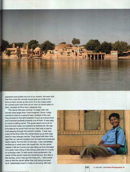 """Asian Photography  <a href=""""http://www.asianphotographyindia.com/"""">http://www.asianphotographyindia.com/</a>  January 2009 Issue - Travel Feature Article - """"Jaisalmer - the Golden City"""" by Anu (Arundhathi) & pictures by Suchit Nanda.  <br /> <br /> Asian Photography is India's premier and oldest photography magazine.  <br /> <br /> You can read the full article with full size images at:   <a href=""""http://suchit.net/photo/jaisalmer_2009/"""">http://suchit.net/photo/jaisalmer_2009/</a>"""