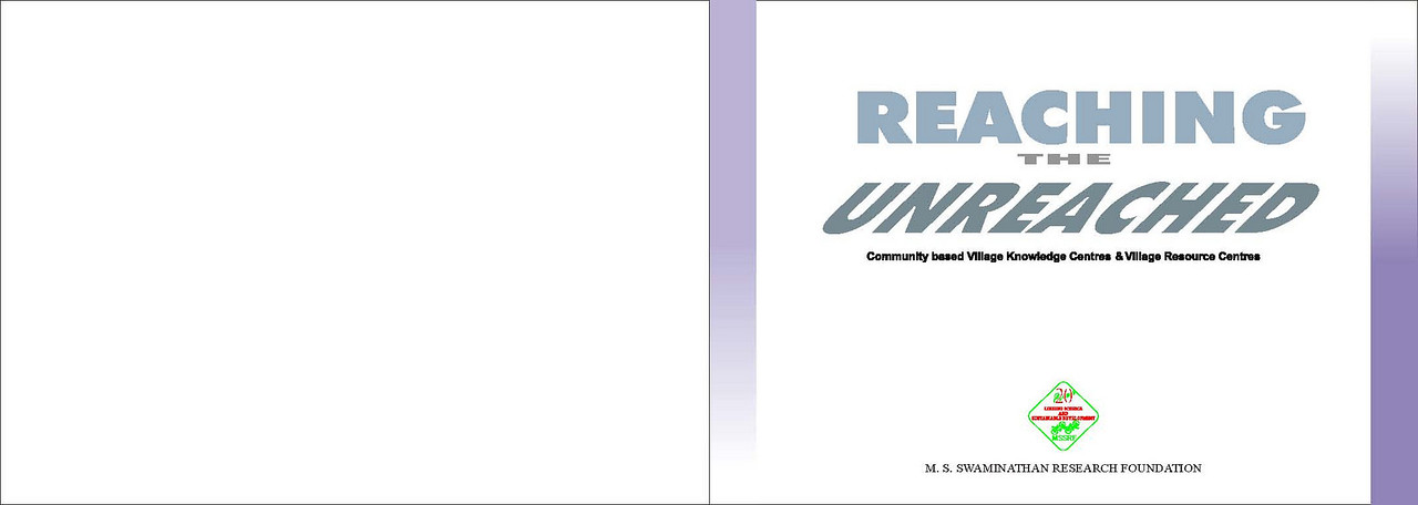 """""""Reaching the Unreached"""" is a MSSRF (M S Swaminathan Research Foundation) book by Suchit Nanda and Subbiah Arunachalam. <br /> <br /> More details can be found at: <a href=""""http://www.mssrf.org/"""">http://www.mssrf.org/</a>  and  <a href=""""http://www.mssrf-nva.org/"""">http://www.mssrf-nva.org/</a>"""