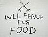 Will Fence for Food