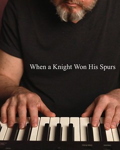 When A Knight Won His Spurs