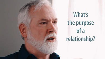 The Purpose of a Relationship